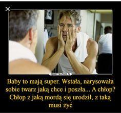 Baby to mają super. Funny Mems, Wtf Funny, Best Memes, Jokes, Life, Harry Potter, Comic, Rage, Funny Memes