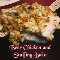 EmilyCanBake: Beer Chicken and Stuffing Bake