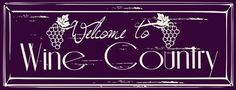 Welcome To Wine Country Metal Sign, Bar Decor, Home Decor #OMSC #Cottage