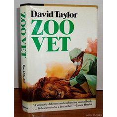 Zoo Vet: Adventures of a Wild Animal Doctor