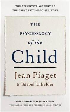 Amazon.com: The Psychology Of The Child (9780465095001): Jean Piaget, Barbel Inhelder: Books