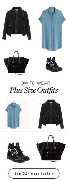 """Shirtdress"" by anna-1999 on Polyvore featuring Madewell, Zizzi, Balenciaga, CÉLINE and shirtdress"