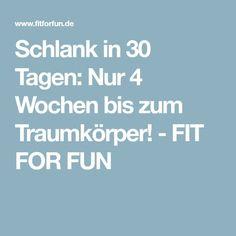 Schlank in 30 Tagen: Nur 4 Wochen bis zum Traumkörper! - FIT FOR FUN