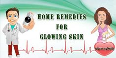 Voidcan.org shares with you simple and easy home remedies for Glowing Skin.