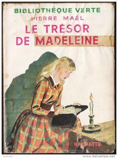 Ill. Albert Chazelle, Pierre Maël - Le trésor de Madeleine - Bibliothèque Verte - ( 1955 )