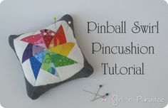 """FREE project: """"Pinball Swirl Pincushion"""" (from A Girl in Paradise)"""