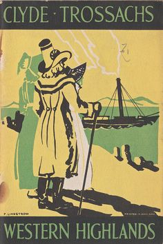 "LNER 'Holidays' brochure ""The Clyde, Trossachs and Western Highlands"" c1930, artwork by Freda Lingstrom"