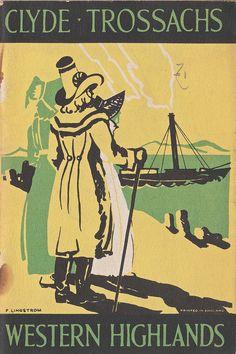 "LNER 'Holidays' brochure ""The Clyde, Trossachs and Western Highlands"" c1930, artwork by Freda Lingstrom"