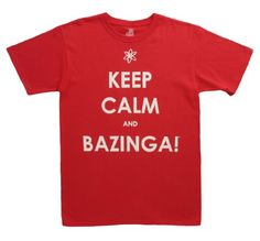 The Big Bang Theory Keep Calm and Bazinga Mens Tee « Clothing Impulse
