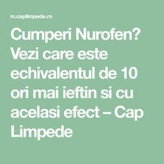 Cumperi Nurofen? Vezi care este echivalentul de 10 ori mai ieftin si cu acelasi efect – Cap Limpede How To Get Rid, Natural Remedies, Mai, Health Fitness, Math Equations, Medicine, Journals, Natural Treatments, Natural Home Remedies