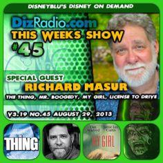 DizRadio.com Show #45 w/special guest RICHARD MASUR.