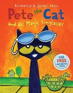 Pete the Cat and His Magic Sunglasses - Oct 1, 2013