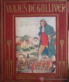 LOS VIAJES DE GULLIVER A LILIPUT Y BRODIGNAC 1942 Jonathan SWIFT Coleccion Araluce. - Foto 1