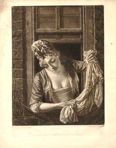 The Laundry Maid; a young lady wearing cap with a bow, a short jacket and dress with a low bodice, leaning out of a window, looking down to left, ringing out a linen shirt; after Morland; scratched-letter proof.  1774 Mezzotint
