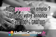 Vous proposez un emploi dans la coiffure, déposer votre annonce gratuitement sur UnBonCoiffeur.fr