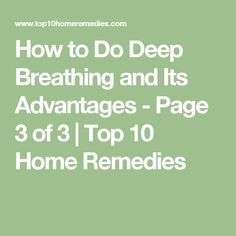 How to Do Deep Breathing and Its Advantages Top 10 Home Remedies Home Remedies For Sinus, Holistic Remedies, Natural Home Remedies, Sinus Headache Relief, Stress Relief, Healthy Junk, Healthy Tips, Wellness Tips, Health And Wellness