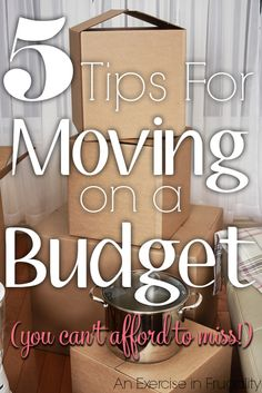 "Moving On A Budget - 5 tips for moving on a budget you can't afford to miss. We've moved SO many times, these are great tips to help you save money. I would never have thought of <a class=""pintag searchlink"" data-query=""%232"" data-type=""hashtag"" href=""/search/?q=%232&rs=hashtag"" rel=""nofollow"" title=""#2 search Pinterest"">#2</a>! An Exercise In Frugality"