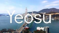 Image result for yeosu