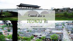 Comment aller à Jeonju ? Jeonju, Busan, Gwangju, Incheon, Korean, Travel, Learn Korean Alphabet, Bus Stop, Korean Language