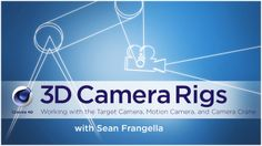 Working with 3D Camera Rigs - Cinema 4D Tutorial on Vimeo