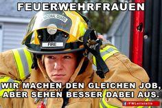 """""""Feuerwehrfrauen: Wir machen den gleichen Job, aber sehen besser dabei aus""""  #FFW #FW #Feuerwehr #Freiwillige #ehrenamt #FWLeitstelle #Feuerwehrfrau #feuerwehrfrauen"""