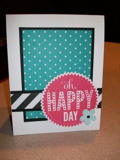 """The Happy Stamper: Another """"Oh Happy Day"""" card"""