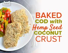 This crunchy baked cod with a hemp seed coconut crust is a protein-packed, deliciously spicy meal with just a handful of healthy ingredients. Spicy Recipes, Easy Healthy Recipes, Seafood Recipes, Whole Food Recipes, Healthy Alternatives, Vegetarian Protein Sources, Vegetarian Recipes, Paleo Food, Yummy Food