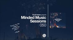 Roald Velden - Minded Music Sessions 050 [June 14 2016]