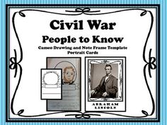 Organize notes about the key players in the Civil War in a brochure. Room to take notes and draw a portrait using the cards. Drawing and noticing details in dress and traditions helps students gain a better understanding of the era. Student work samples and classroom-tested tips included.Looking for more Civil War items?