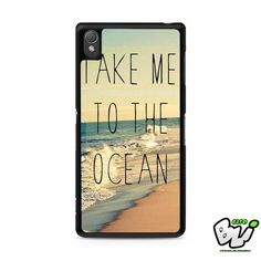 Take Me To The Ocean Sony Experia Z3,Z4,Z5,C3,C4,E4,M4,T3 Case,Sony Z3,Z4,Z5 MINI Compact Case