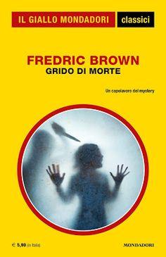 Un capolavoro del mystery ... una storia per raccontare un'ossessione ... http://pupottina.blogspot.it/2016/10/grido-di-morte-di-fredric-brown.html