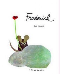 Frederick es un ratón poeta que recolectaba colores y palabras para regalarlas.