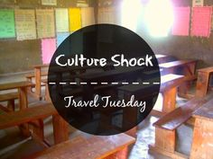 Culture Shock   Travel Tuesday
