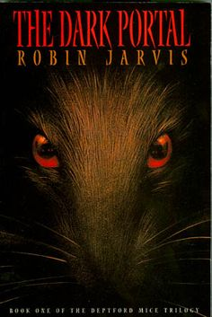 The Dark Portal (Book One of the Deptford Mice Trilogy): Robin Jarvis: 9781587171123: Amazon.com: Books