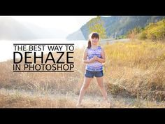 The Best Way To Dehaze In Photoshop » Floating Lights   Photoshop Actions and Tutorials