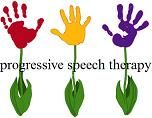 Our services include but are not limited to speech, language, articulation, feeding, swallowing, auditory/language processing therapy/diagnostics.  We have specialized experience in treating childhood apraxia of speech, neurological and genetic disorders, feeding disorders, picky eaters, speech-language-articulation disorders, developmental delays, autism and down syndrome. WWW.Progressive-Speech.Com