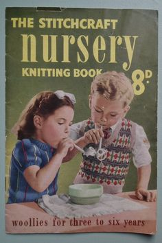 Vintage 1940s Knitting Patterns The Stitchcraft Nursery Knitting Book Woollies for Three to Six Years original 40s childrens patterns