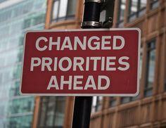 "London street signage: ""Changed Priorities Ahead"" © Micah Solomon micah@micahsolomon.com"