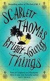 Bright Young Things | Scarlett Thomas