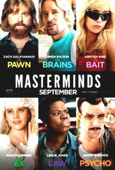 Masterminds on DVD January 2017 starring Owen Wilson, Zach Galifianakis, Kristen Wiig, Ken Marino. In this action comedy based on true events, David Ghantt (Zach Galifianakis) discovers the true meaning of adventure far beyond his wildest Streaming Hd, Streaming Movies, Hd Movies, Movies To Watch, Movies Online, Movie Tv, Movies Free, 2017 Movies, Comedy Movies