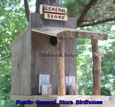 Rustic General Store Birdhouse Rustic by TallahatchieDesigns