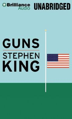 Guns Stephen King In a pulls-no-punches essay intended to provoke rational discussion, Stephen King sets down his thoughts about gun violence in… Stephen King It, Steven King, Book Club Books, Books To Read, My Books, Pull No Punches, Quick Reads, Essay Topics, Gun Control