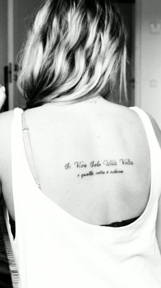 """It's in Italian and it says """"You only live once and that time is now"""". I did it to remind myself that life is short and you never know when it ends, so it's important to make the most of it. Phrase Tattoos, Tattoo Phrases, Tatoos, I Tattoo, Tattoo Quotes, Beautiful Tattoos, Beautiful Body, Italian Tattoos, The Time Is Now"""