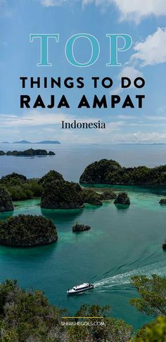 Scuba dive, snorkle, hike to Piaynemo and more on the islands of Raja Ampt, Indonesia. Read the full travel guide for all the best things to do!