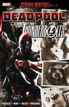 Dark Reign: Deadpool / Thunderbolts by Andy Diggle,http://www.amazon.com/dp/0785140905/ref=cm_sw_r_pi_dp_H5MSsb1F8H68B0KG