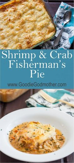 Low Unwanted Fat Cooking For Weightloss Need A Seafood Alternative To The Traditional Shepherd's Pie? This Shrimp And Crab Fisherman's Pie Is Loaded With Incredible Flavors And Lovely Enough To Serve As An Alternative Main Dish To Holiday Meals Recipe On Crab Casserole, Seafood Casserole Recipes, Crab Recipes, Crab Pie Recipe, Entree Recipes, Recipies, Dinner Recipes, Seafood Pot Pie, Seafood Bisque