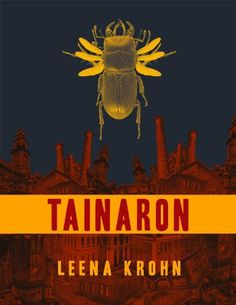 Tainaron: Mail from Another City by Leena Krohn, http://www.amazon.com/dp/B00AR14Z76/ref=cm_sw_r_pi_dp_Tr5Qtb0WW5VF8
