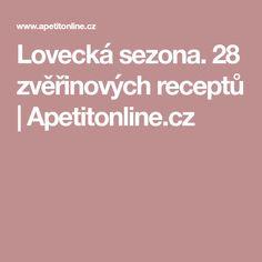 Lovecká sezona. 28 zvěřinových receptů   Apetitonline.cz Menu, Menu Board Design, Menu Cards