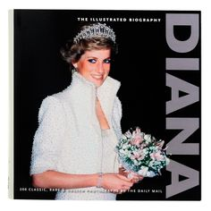 Princess Diana: the Illustrated Biography | Past Times #British Because I'm so obsessed with the royals... I have this book and love it #proud