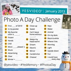 January 2013 Photo-a-Day Challenge . I am going try to remember to do this
